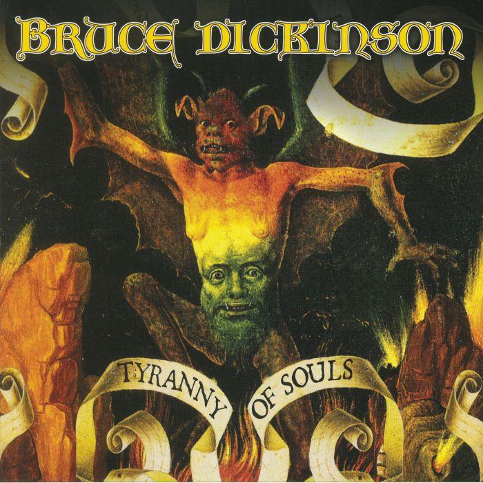 DICKINSON, Bruce - Tyranny Of Souls (reissue)