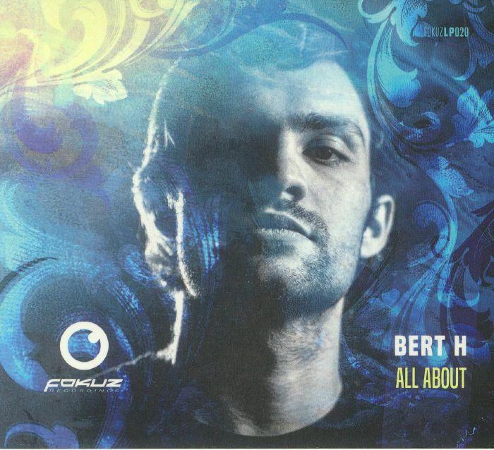BERT H - All About