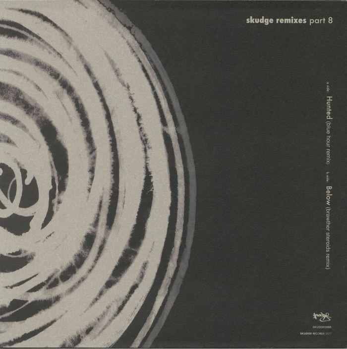 SKUDGE - Skudge Remixes: Part 8