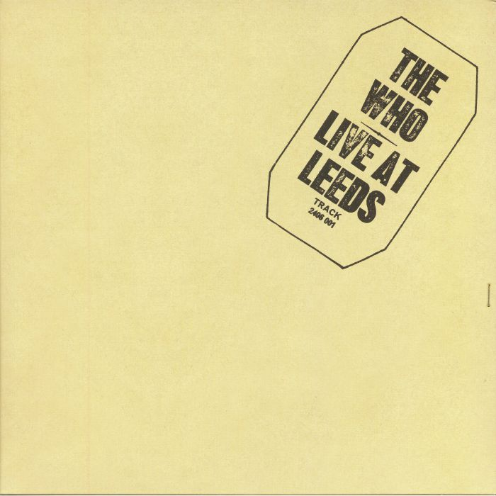 WHO, The - Live At Leeds (remastered)