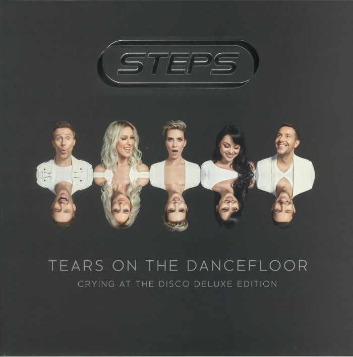 STEPS - Tears On The Dancefloor: Crying At The Disco Deluxe Edition