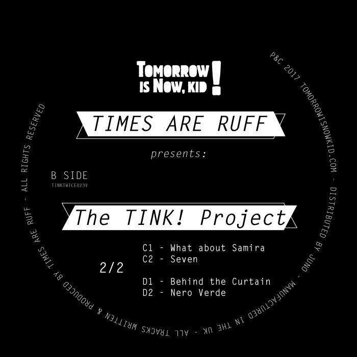 TIMES ARE RUFF - Presents The Tink! Project