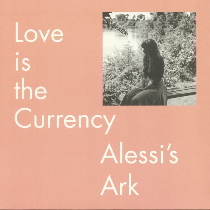 ALESSI'S ARK - Love Is The Currency
