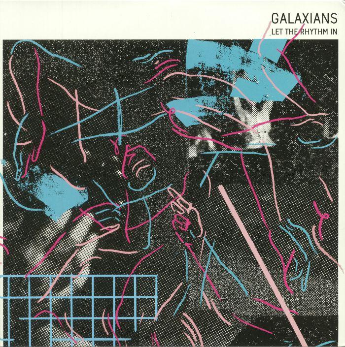 GALAXIANS - Let The Rhythm In
