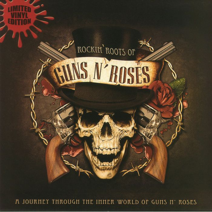 GUNS N ROSES - Rockin Roots Of Guns N Roses