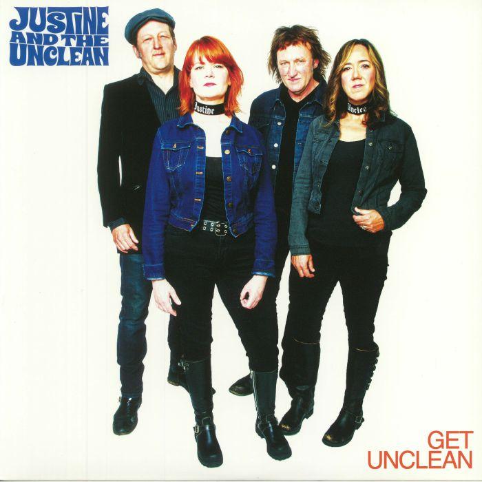 JUSTINE & THE UNCLEAN - Get Unclean
