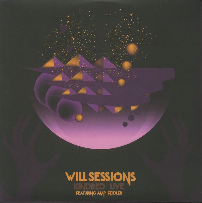 SESSIONS, Will feat AMP FIDDLER - Kindred Live