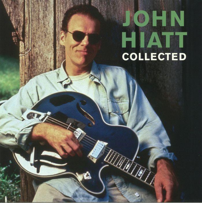 HIATT, John - Collected