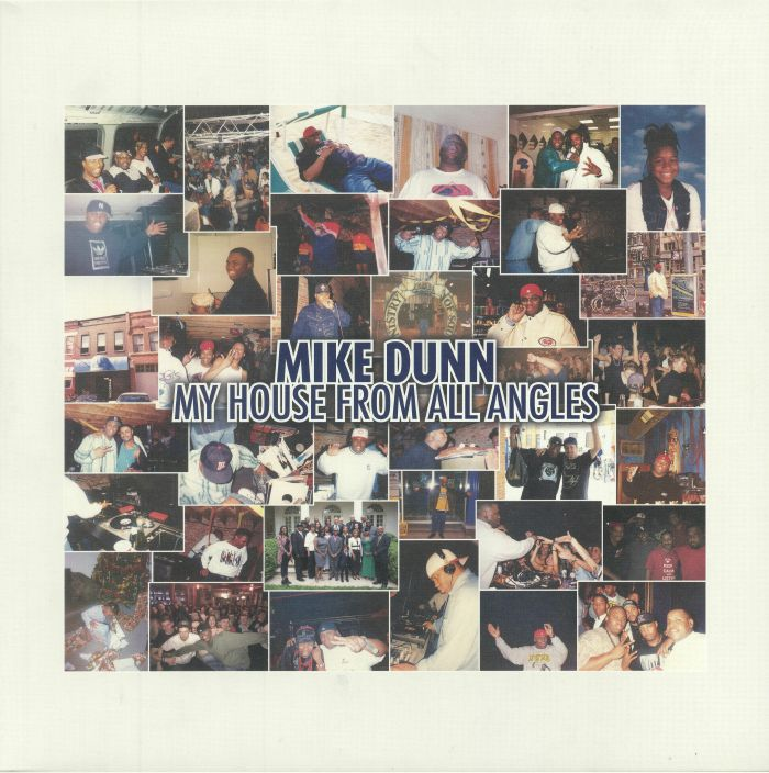 DUNN, Mike - My House From All Angles