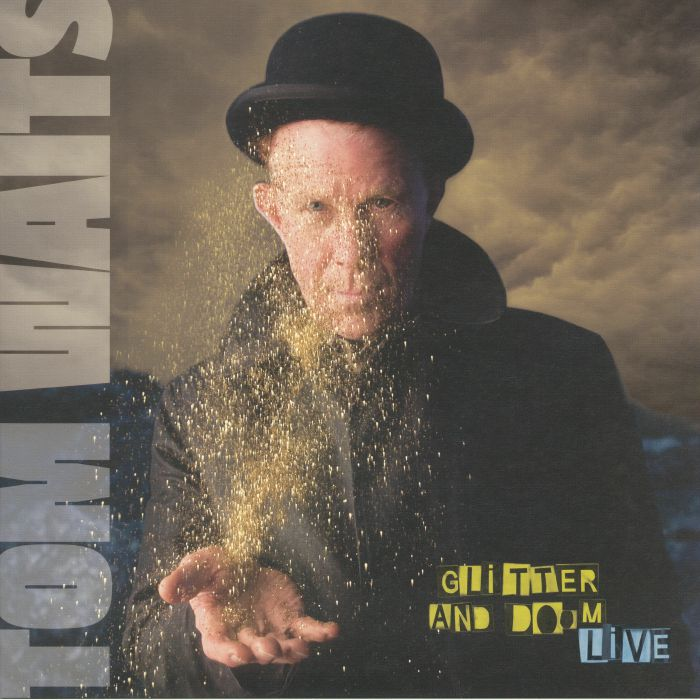 WAITS, Tom - Glitter & Doom Live (remastered)