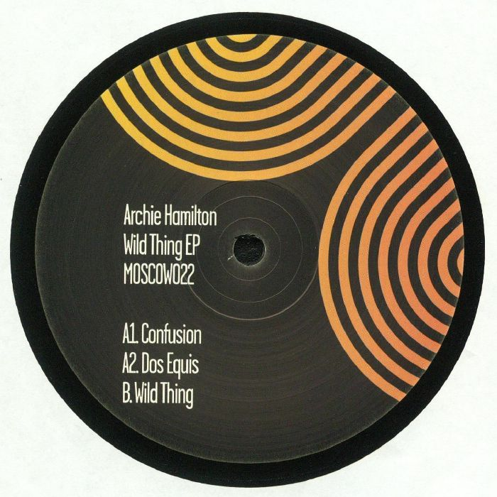 HAMILTON, Archie - Wild Thing EP