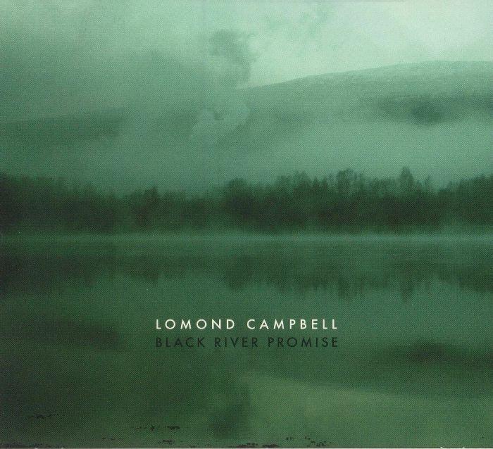 CAMPBELL, Lomond - Black River Promise
