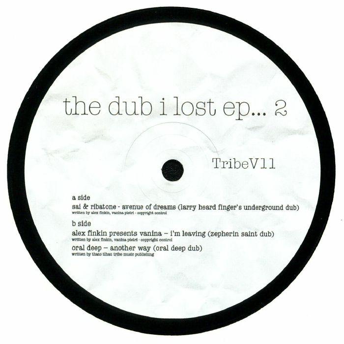 SAI & RIBATONE/ALEX FINKIN presents VANINA/ORAL DEEP - The Dub I Lost EP 2