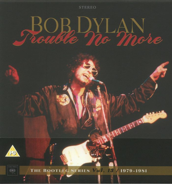 DYLAN, Bob - Trouble No More: The Bootleg Series Vol 13 1979-1981 (Deluxe Edition)