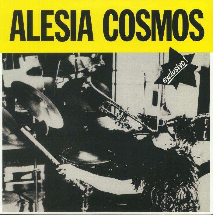 ALESIA COSMOS - Exclusivo! (reissue)