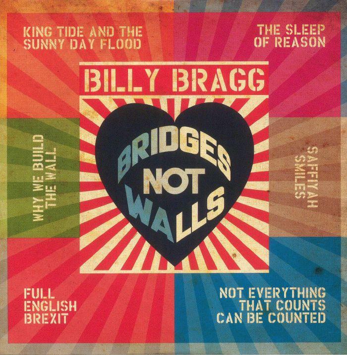 BRAGG, Billy - Bridges Not Walls