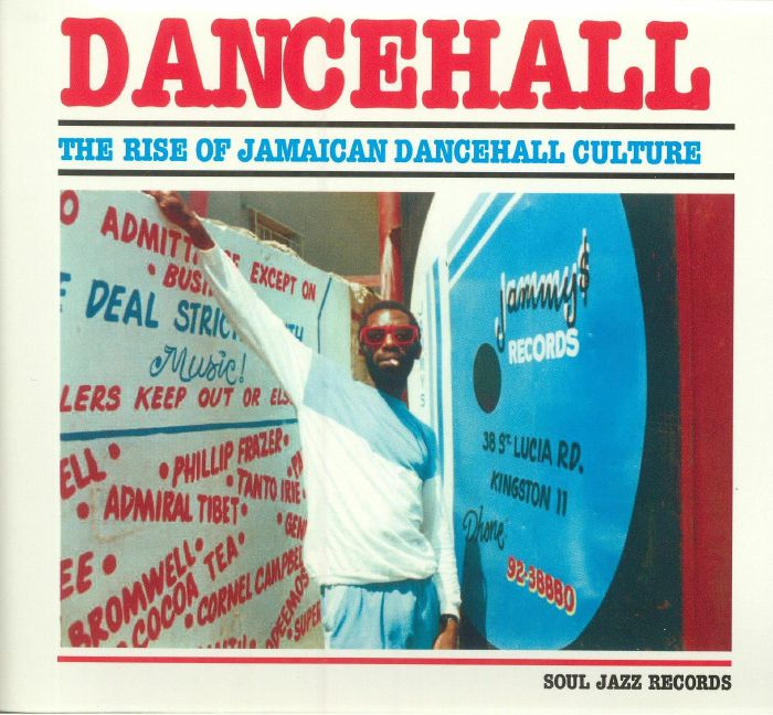 VARIOUS - Dancehall: The Rise Of Jamaican Dancehall Culture (2017 Deluxe Edition)