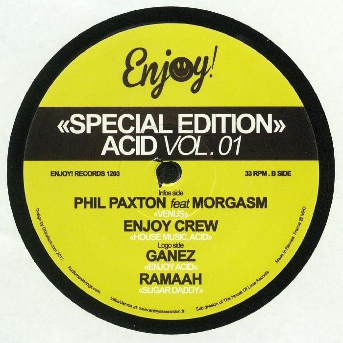 PAXTON, Phil/ENJOY CREW/GANEZ/RAMAAH - Special Edition Acid Vol 01