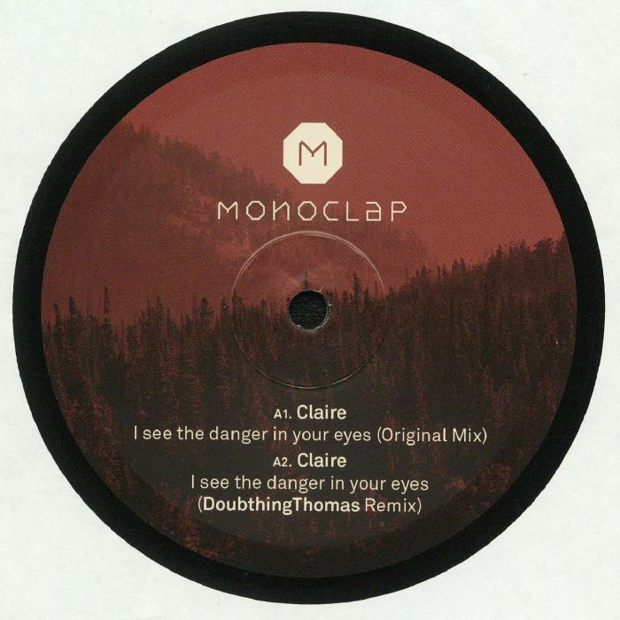 CLAIRE - I See The Danger In Your Eyes