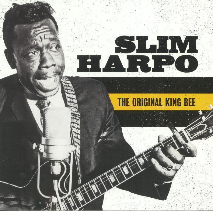 SLIM HARPO - The Original King Bee