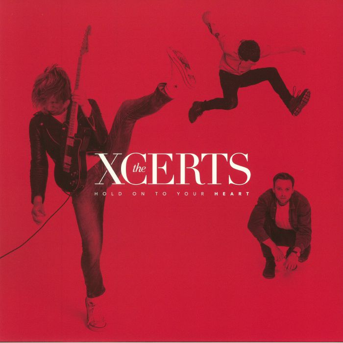 XCERTS, The - Hold On To Your Heart