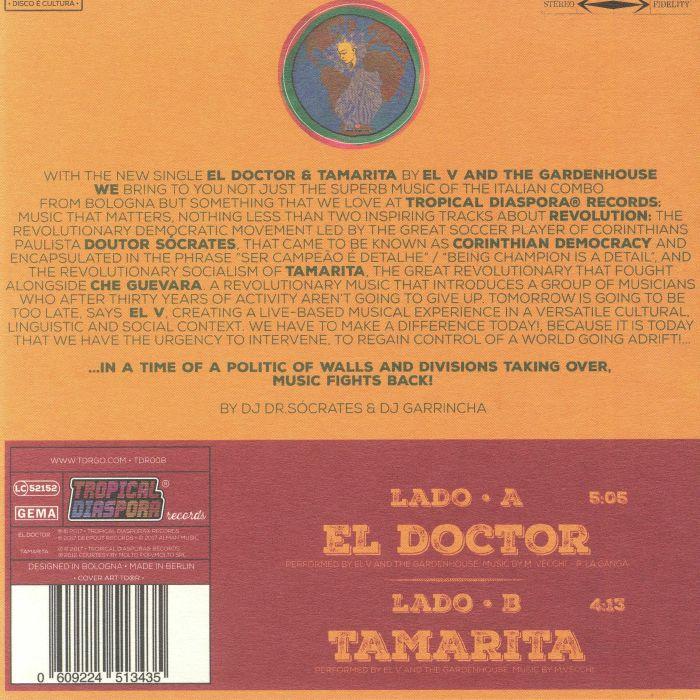EL V & THE GARDENHOUSE - El Doctor