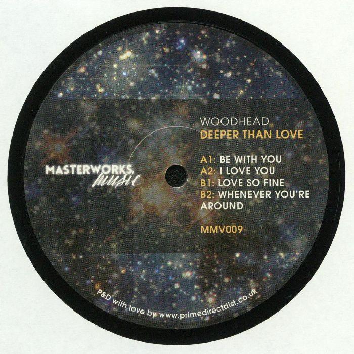 WOODHEAD - Deeper Than Love