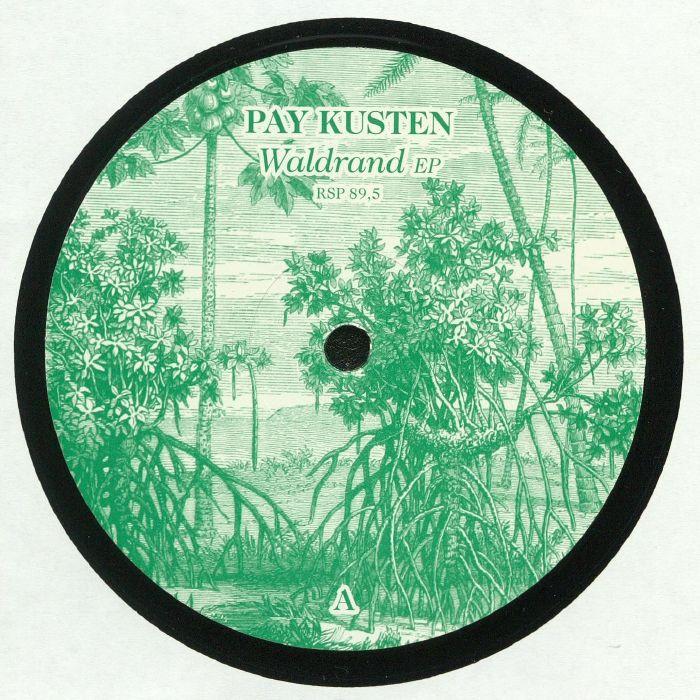 PAY KUSTEN - Waldrand EP