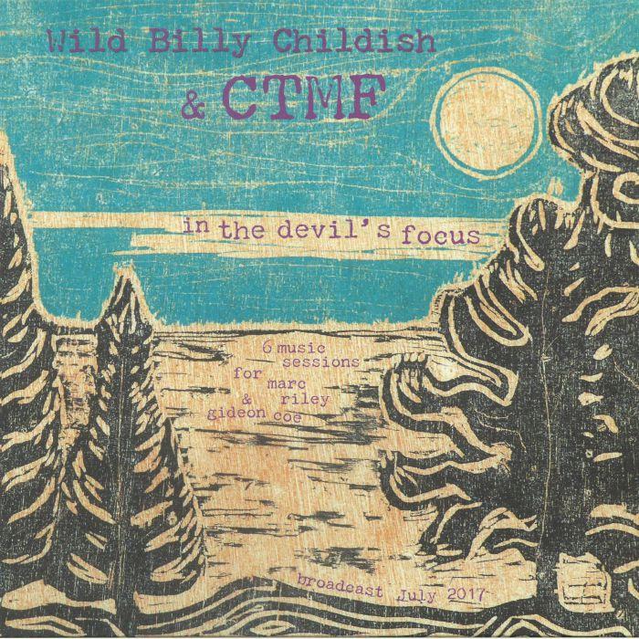 WILD BILLY CHILDISH/CTMF - In The Devil's Focus