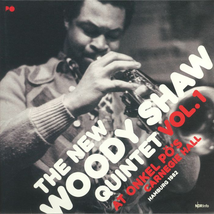 NEW WOODY SHAW QUINTET, The - Vol 1: At Onkel Po's Carnegie Hall Hamburg 1982
