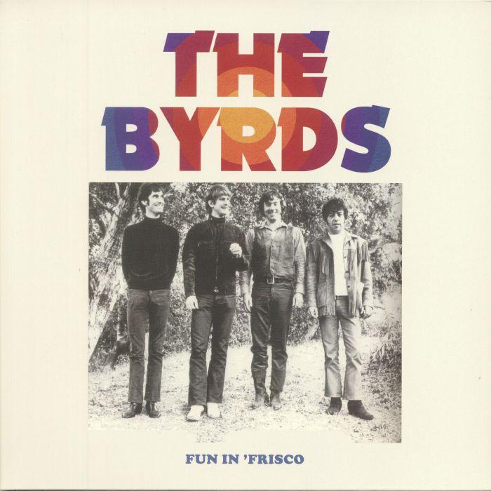 BYRDS, The - Fun In 'Frisco
