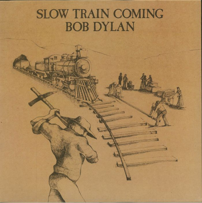 DYLAN, Bob - Slow Train Coming (reissue)
