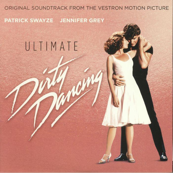 Various Ultimate Dirty Dancing Soundtrack Vinyl At Juno
