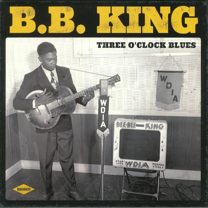 BB KING - Three O'Clock Blues