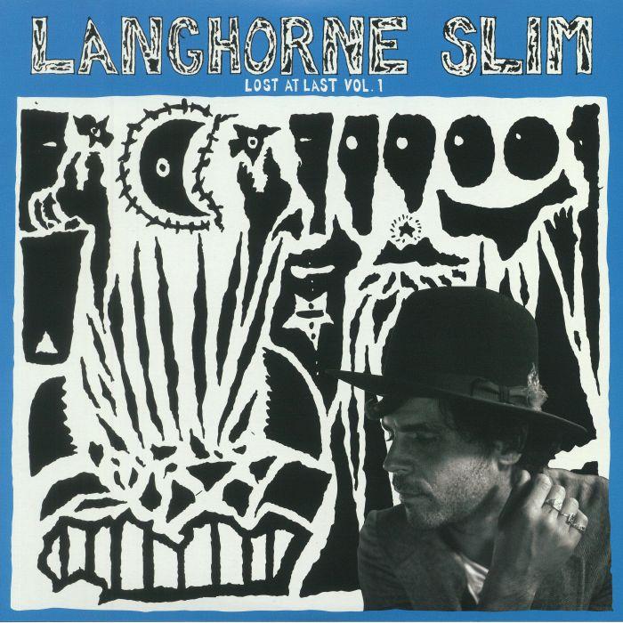 LANGHORNE SLIM - Lost At Last Vol 1