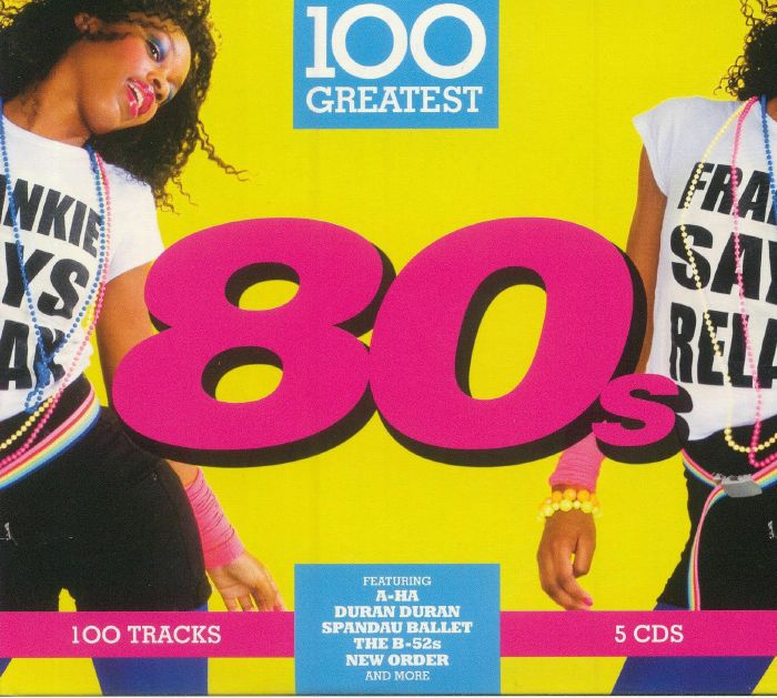 VARIOUS - 100 Greatest 80s
