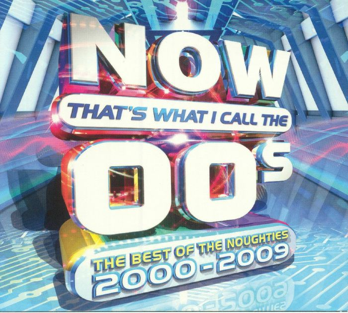 VARIOUS - Now That's What I Call The 00s: The Best Of The Noughties 2000-2009