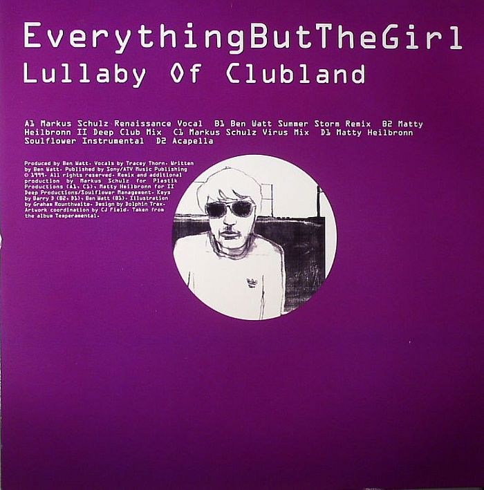 EVERYTHING BUT THE GIRL - Lullaby Of Clubland