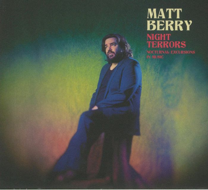 BERRY, Matt - Night Terrors: Nocturnal Excursions In Music