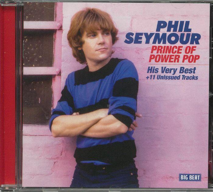 SEYMOUR, Phil - Prince Of Power Pop