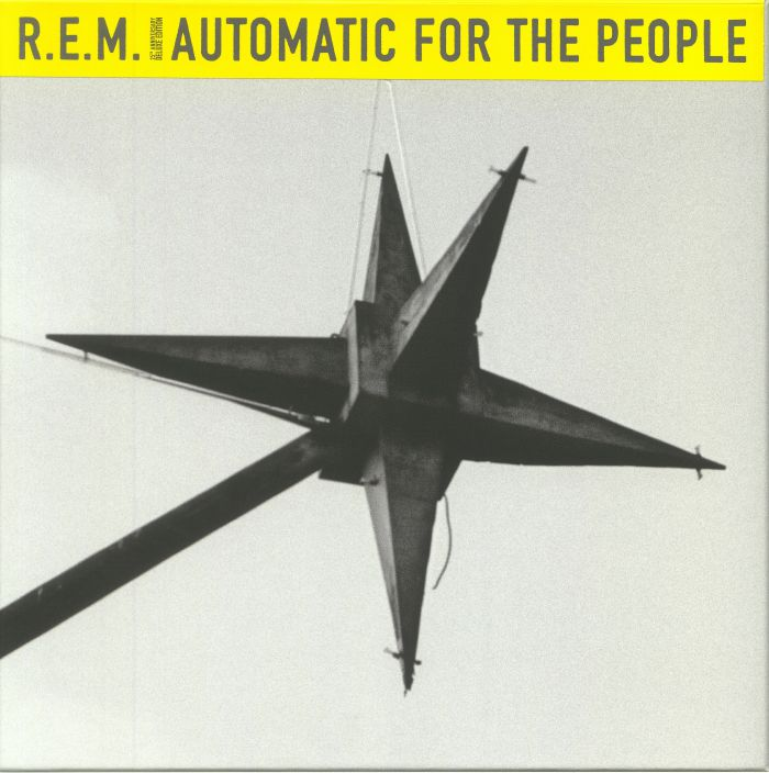 REM - Automatic For The People: 25th Anniversary Edition (remastered)