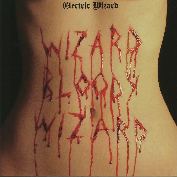 ELECTRIC WIZARD - Wizard Bloody Wizard