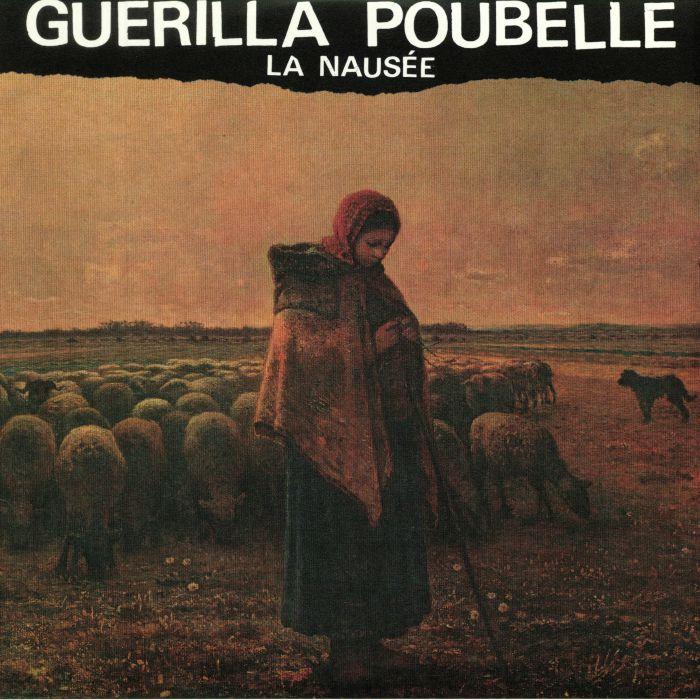 GUERILLA POUBELLE - La Nausee