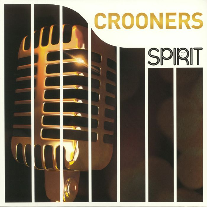 VARIOUS - Spirit Of Crooners