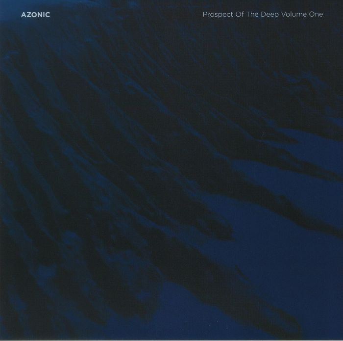 AZONIC - Prospect Of The Deep Volume One