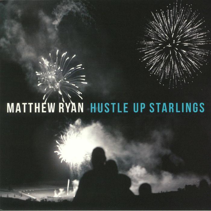 RYAN, Matthew - Hustle Up Starlings