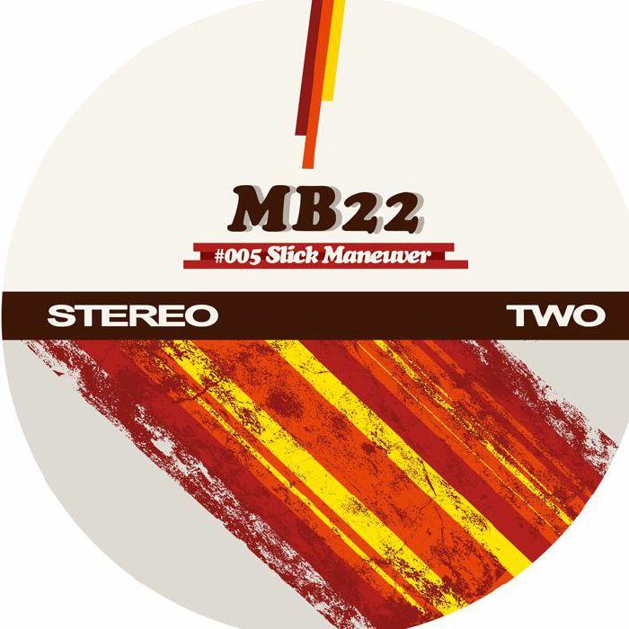 MB22 - Slick Maneuver