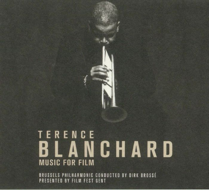 BRUSSELS PHILHARMONIC ORCHESTRA - Terence Blanchard: Music For Film (Soundtrack)