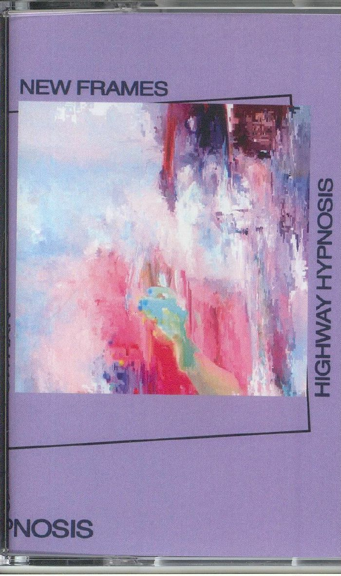 NEW FRAMES - Highway Hypnosis