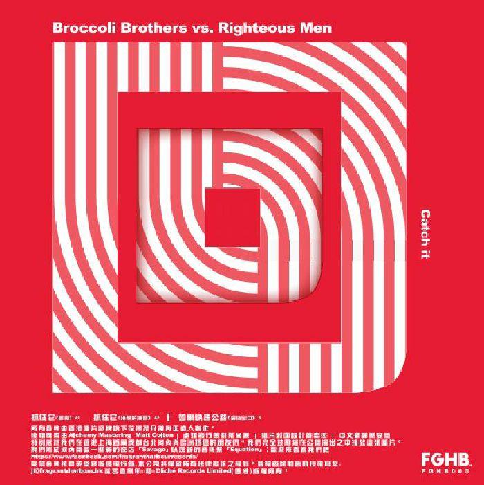 BROCCOLI BROTHERS vs RIGHTEOUS MEN - Catch It (feat Last Exit mixes)